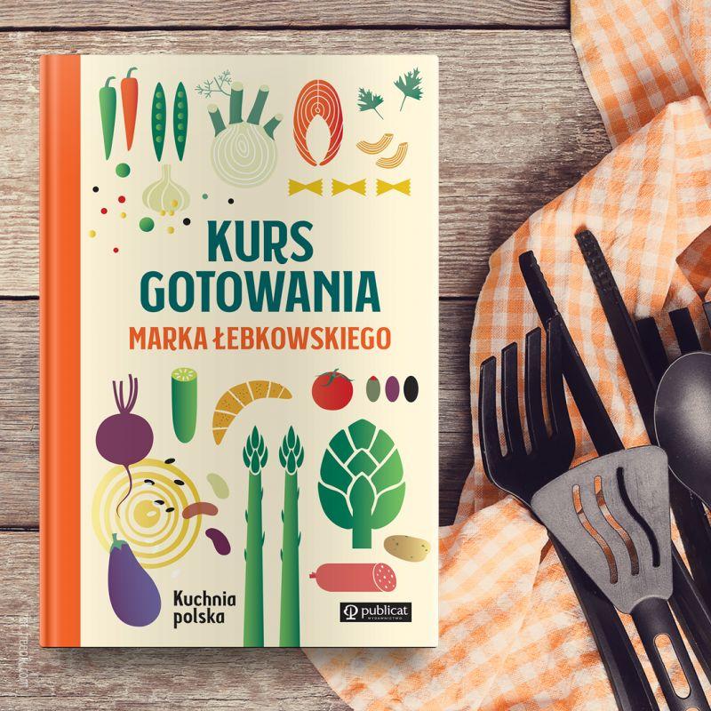 Kurs gotowania Marka Łebkowskiego premiera książki