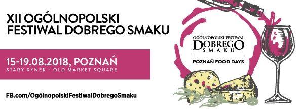 XII Ogólnopolski Festiwal Dobrego Smaku