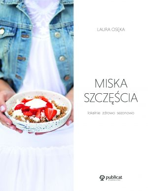 Laura Osęka, Miska szczęścia