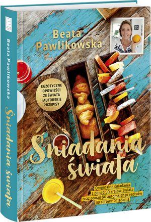 """Beata Pawlikowska, """"Śniadania świata"""""""