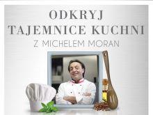 Gotowanie z Michelem Moran
