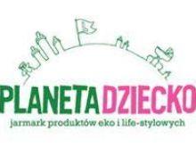 Jarmark ekologiczny Planeta Dziecko