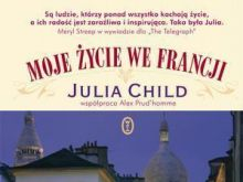 Julia Child, Moje życie we Francji cz. 1