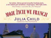 Julia Child, Moje życie we Francji cz. 2