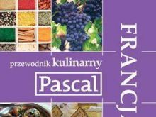 Kuchnia francuska - przewodnik kulinarny