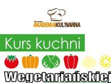 Kurs kuchni wegańskiej i wegetariańskiej