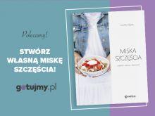 Miska szczęścia czyli bowl food w polskim wydaniu!