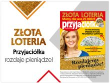 """W Złotej Loterii """"Przyjaciółki"""" do wygrania 25 tysięcy złotych!"""
