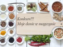 Regulamin Konkurs - Moje danie w magazynie