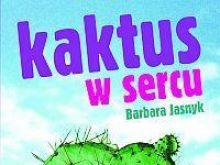 Serce i kaktus Barbary Jasnyk