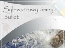 Sylwestrowy Zimny Bufet do pobrania!!!