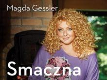 Wgryzamy się w Smaczną Polskę Magdy Gessler