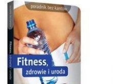 Zdrowie, uroda i fitness