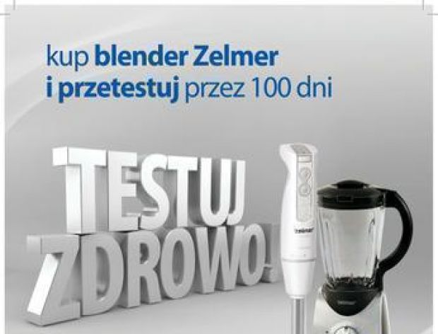 """Akcja promocyjna ZELMER - """"Testuj zdrowo""""!"""