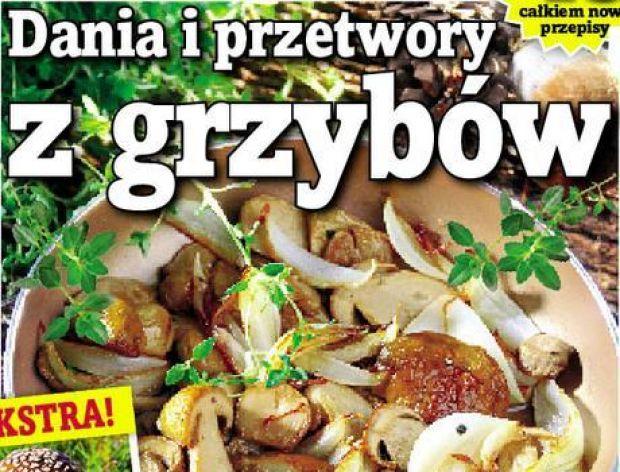 """Dodatek specjalny """"Dania i Przetwory z grzybów"""""""
