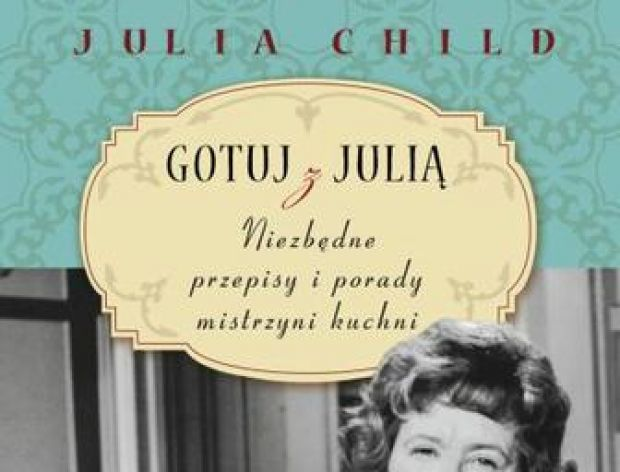 Gotuj z Julią, Julia Child