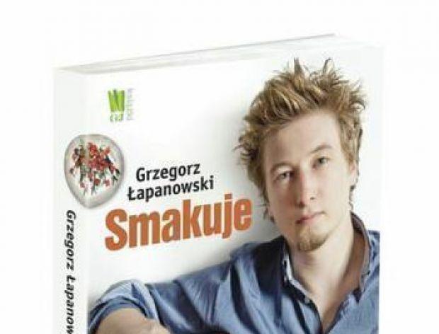 """Grzegorz Łapanowski """"Smakuje"""""""