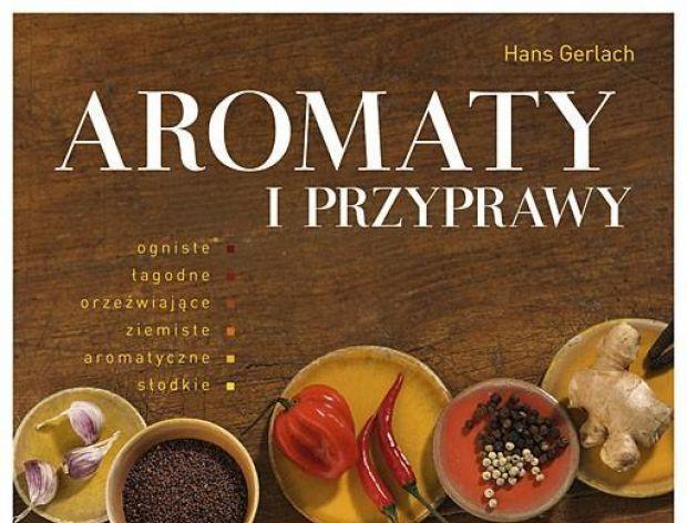 """Hans Gerlach """"Aromaty i przyprawy"""""""