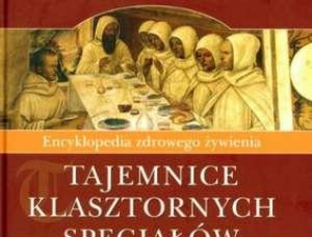 Klasztorna kuchnia i klasztorne specjały