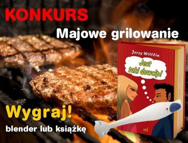 Konkurs majowe grillowanie zakończony!!!