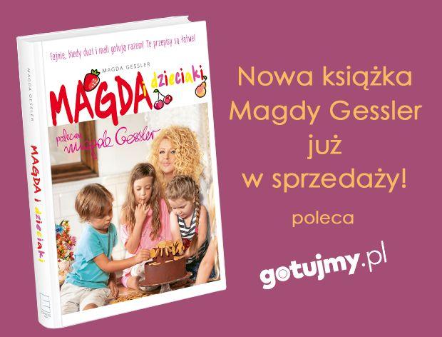 Rodzinne gotowanie, czyli Magda Gessler i dzieciaki