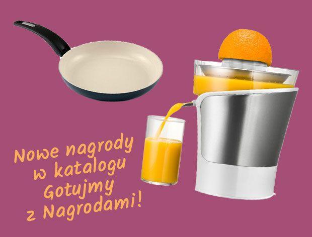 Nowe nagrody w katalogu Gotujmy z Nagrodami!