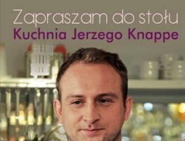 """Premiera """"Zapraszam do stołu""""  Jerzego Knappe"""""""
