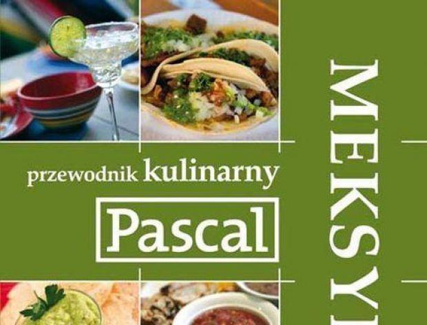 Przewodnik kulinarny po Meksyku