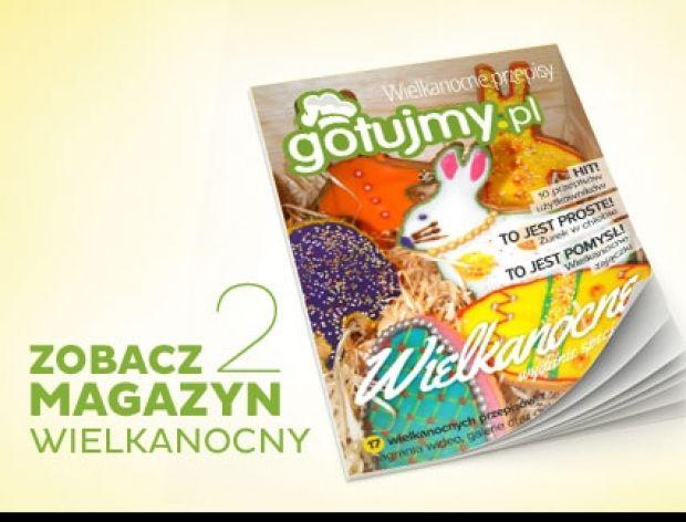Wielkanocne Wydanie Specjalne serwisu Gotujmy.pl